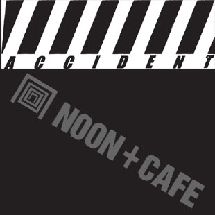 出展しま~す。NIGHT ACCIDENT! @ Noon,Noon+Cafe