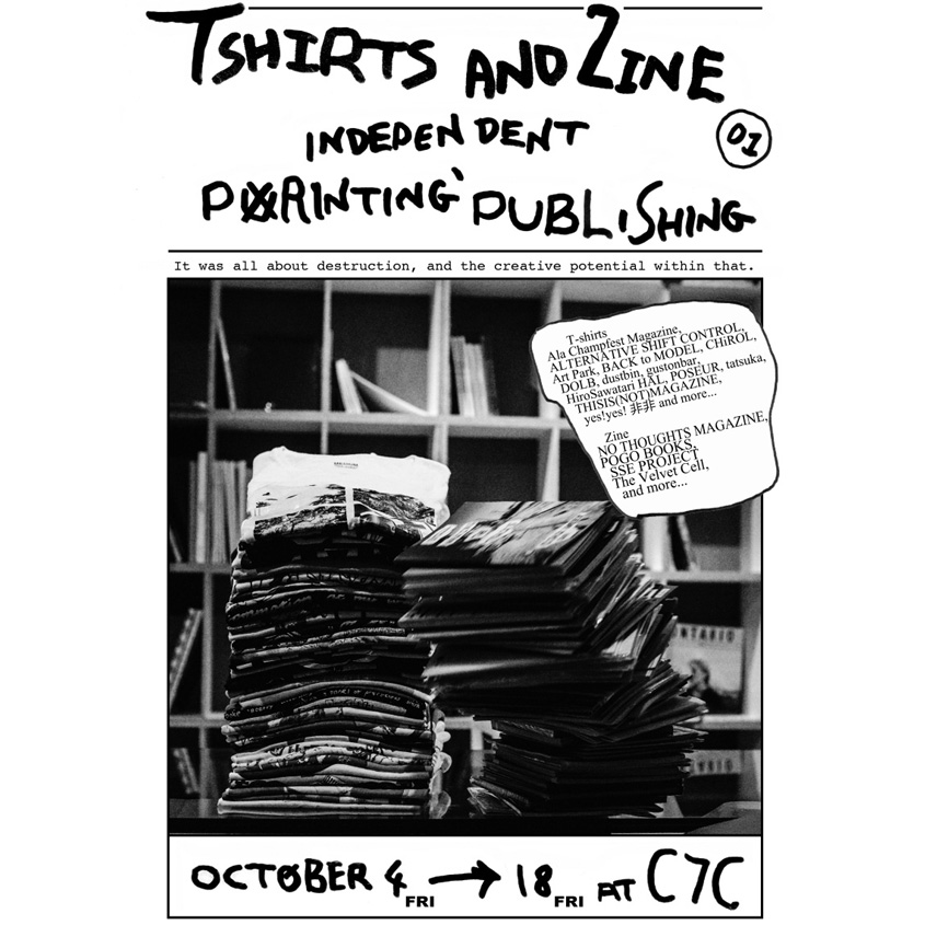 Tshirts and Zine展 に参加します! 2013.10.04(fri)~18(fri)